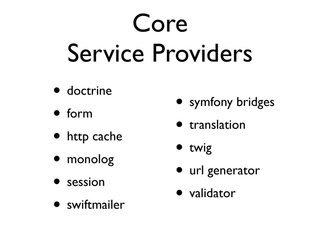 Core Service Providers • doctrine • form • http...