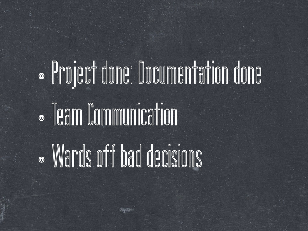 •Project done: Documentation done •Team Communi...