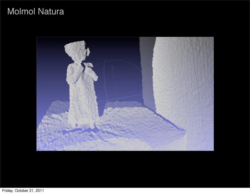 Molmol Natura Friday, October 21, 2011
