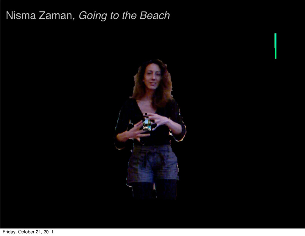 Nisma Zaman, Going to the Beach Friday, October...