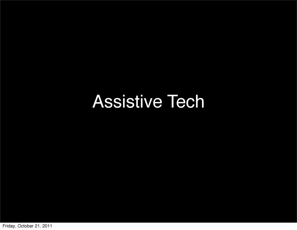Assistive Tech Friday, October 21, 2011