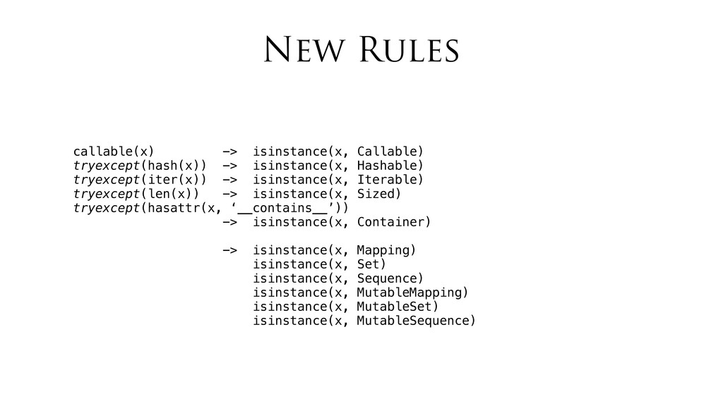 New Rules callable(x) -> isinstance(x, Callable...