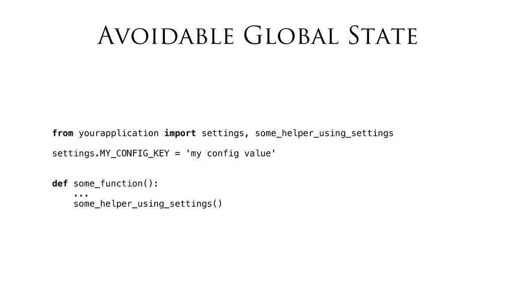 Avoidable Global State from yourapplication imp...