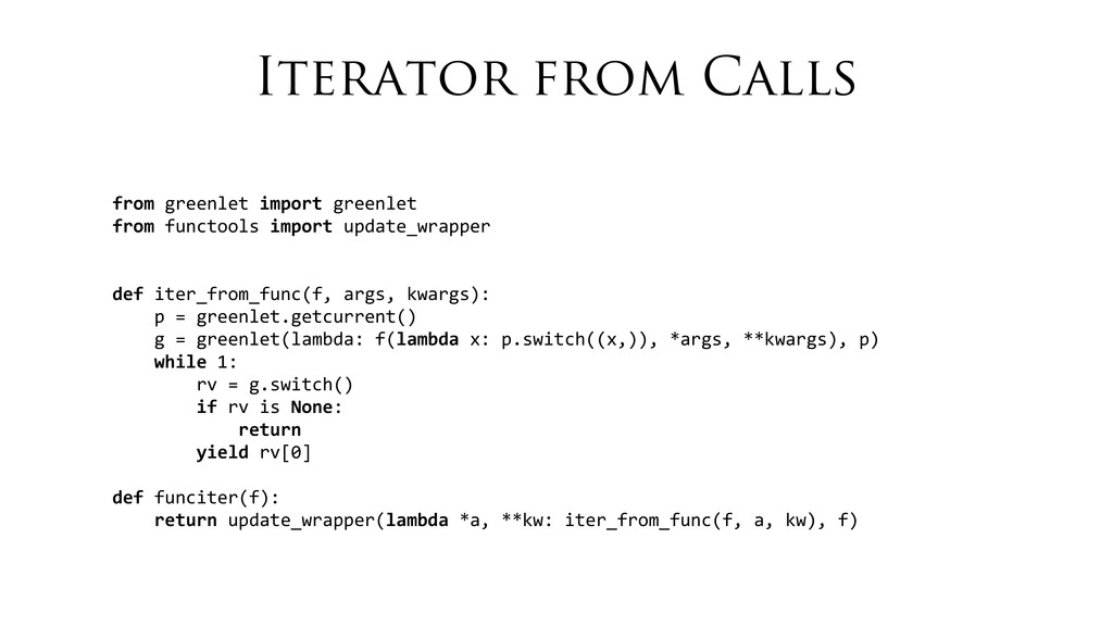 Iterator from Calls from greenlet import...