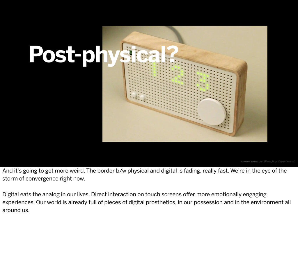 Post-physical? spotify radio Jordi Parra, http:...