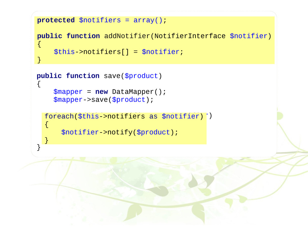 protected $notifiers = array(); public function...