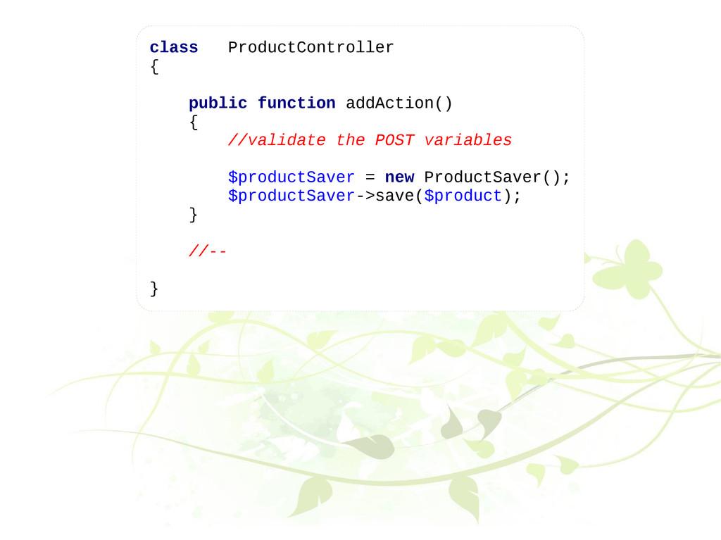class ProductController { public function addAc...