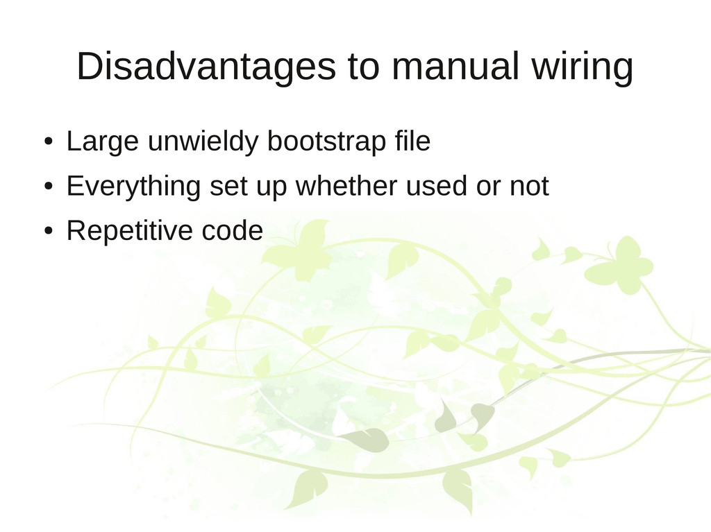 Disadvantages to manual wiring ● Large unwieldy...