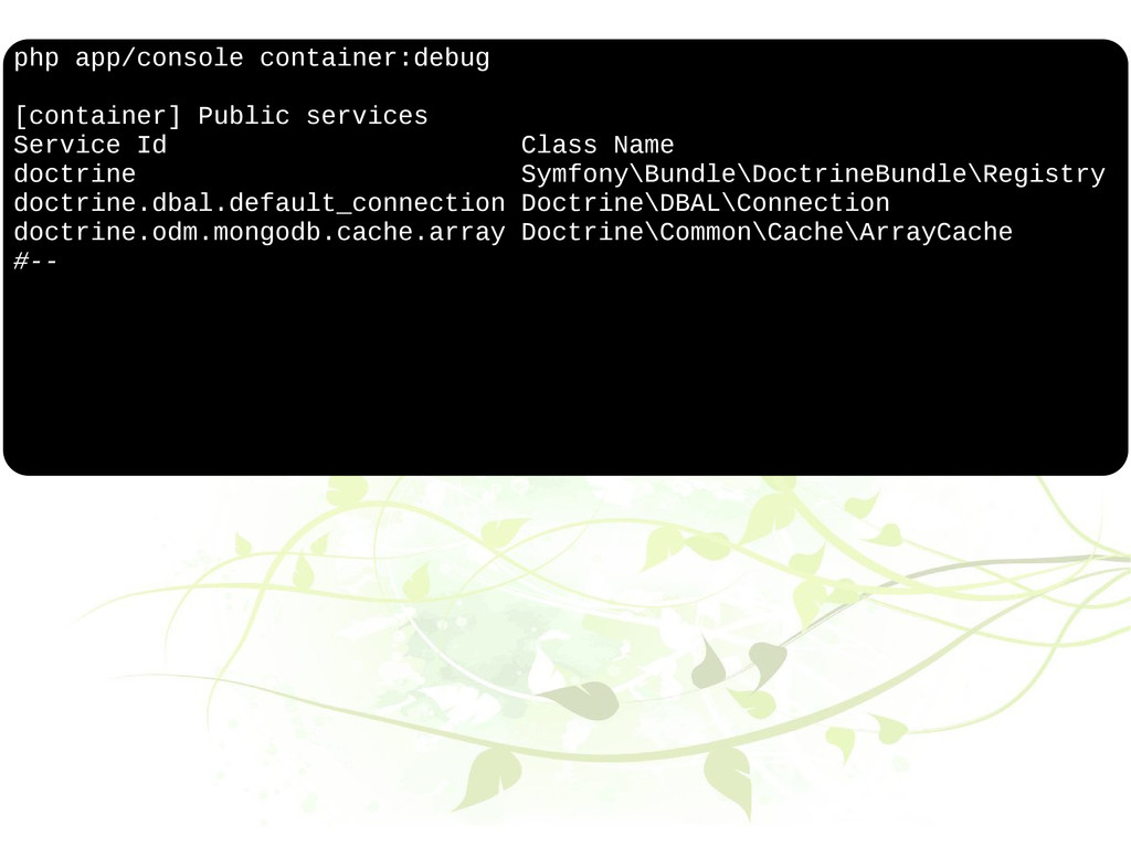 php app/console container:debug [container] Pub...