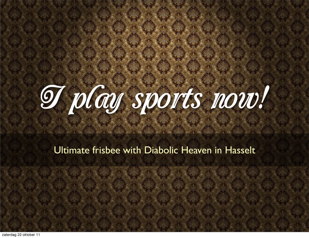 I play sports now! Ultimate frisbee with Diabol...