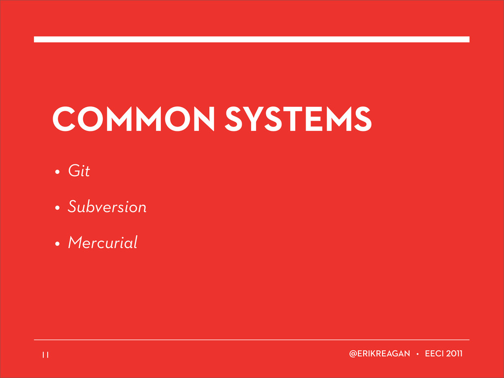 ERIKREAGAN • EECI COMMON SYSTEMS • Git • Subver...