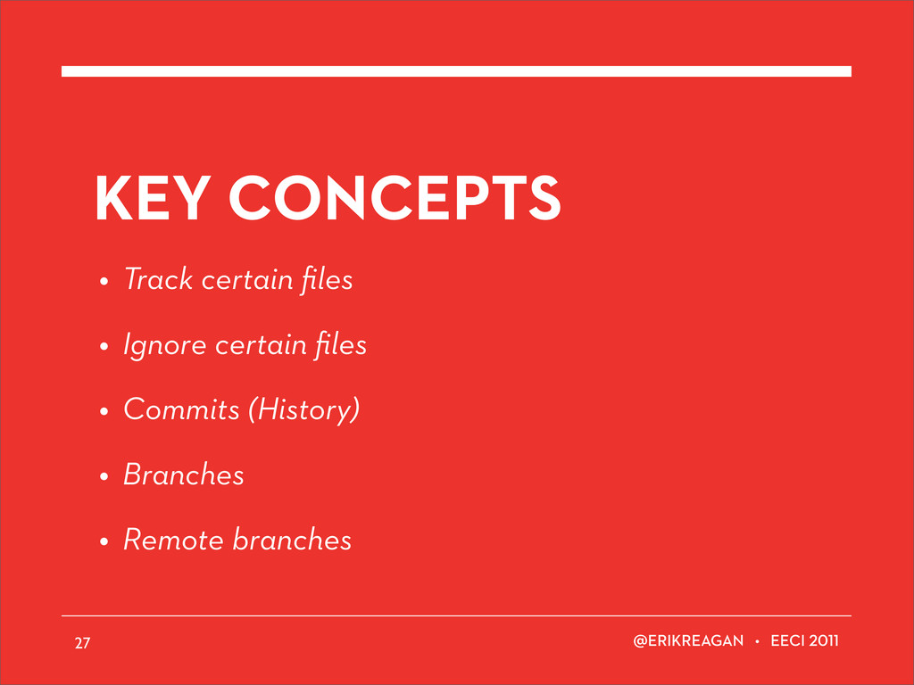ERIKREAGAN • EECI KEY CONCEPTS • Track certain ...