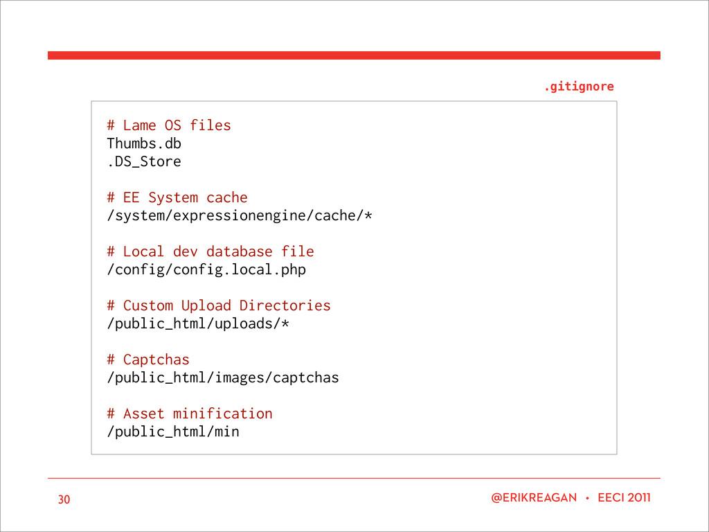 ERIKREAGAN • EECI # Lame OS files Thumbs.db .DS...