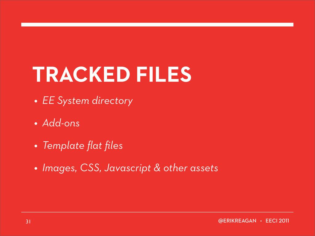ERIKREAGAN • EECI 31 TRACKED FILES • EE System ...