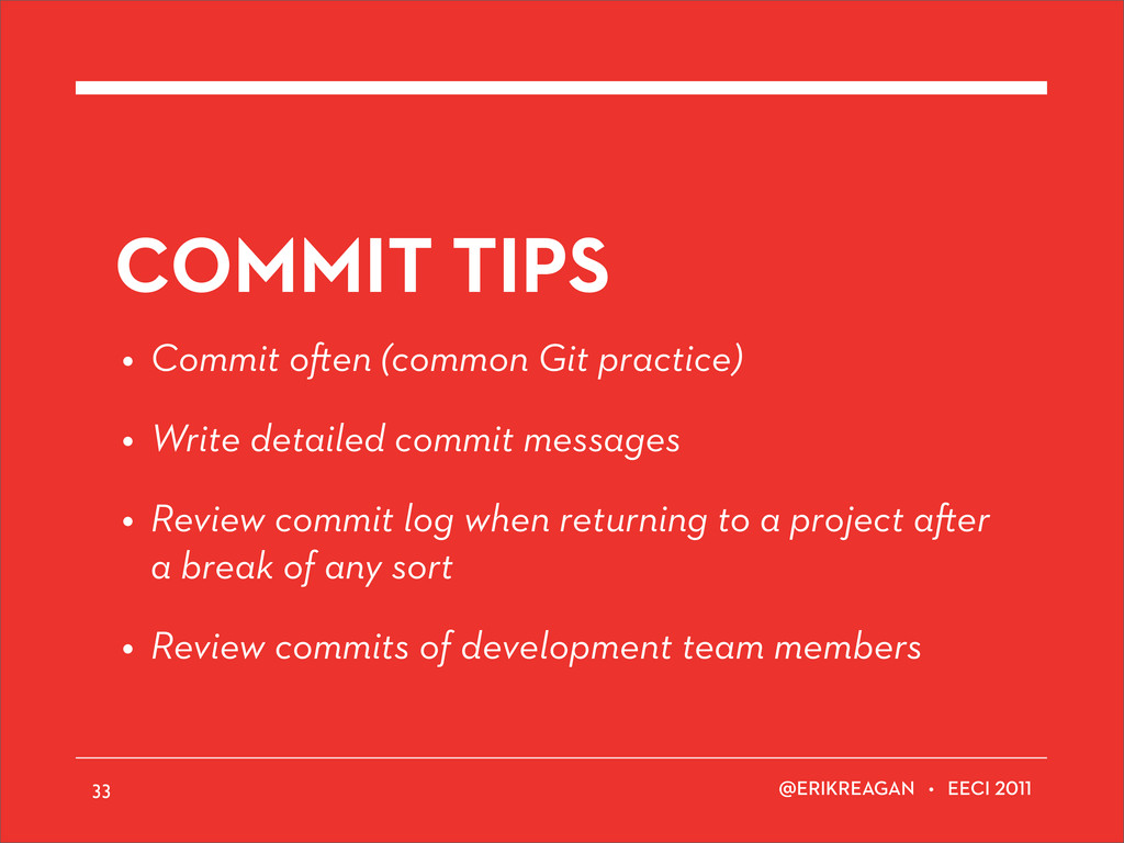 ERIKREAGAN • EECI COMMIT TIPS • Commit o en (co...