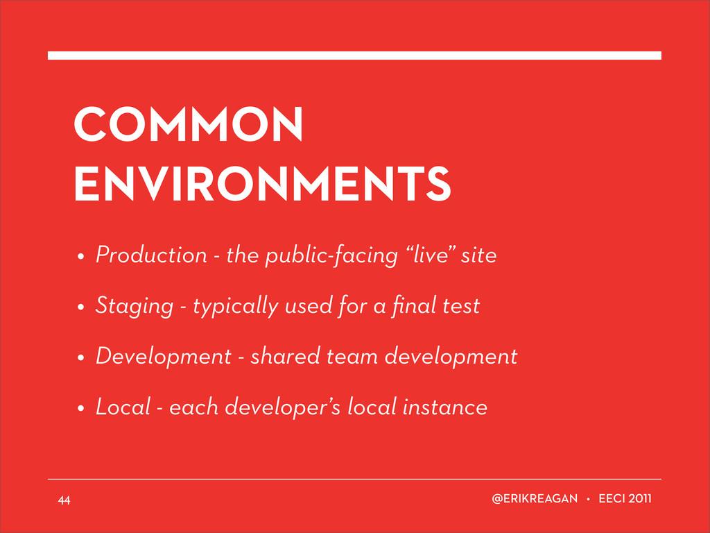 ERIKREAGAN • EECI COMMON ENVIRONMENTS • Product...