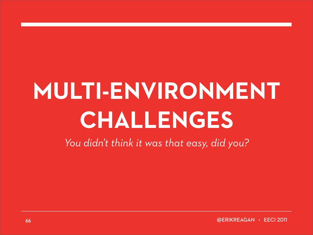 ERIKREAGAN • EECI MULTI-ENVIRONMENT CHALLENGES ...