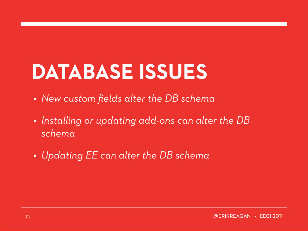 ERIKREAGAN • EECI 71 DATABASE ISSUES • New cust...
