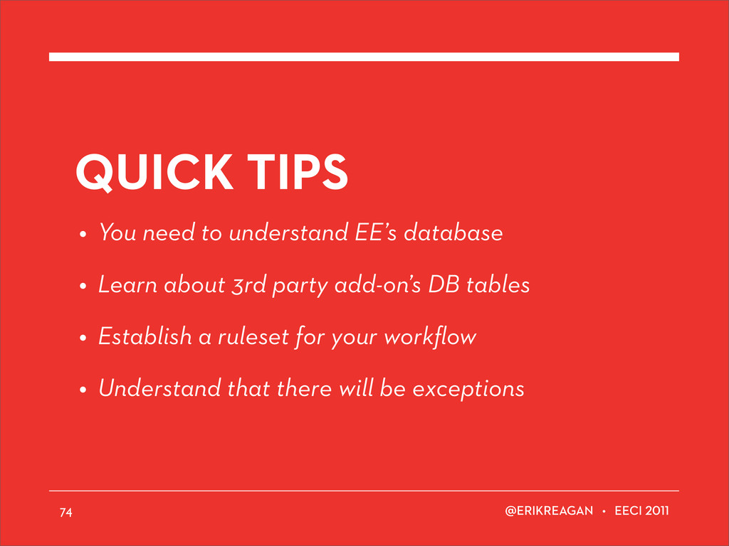 ERIKREAGAN • EECI QUICK TIPS • You need to unde...