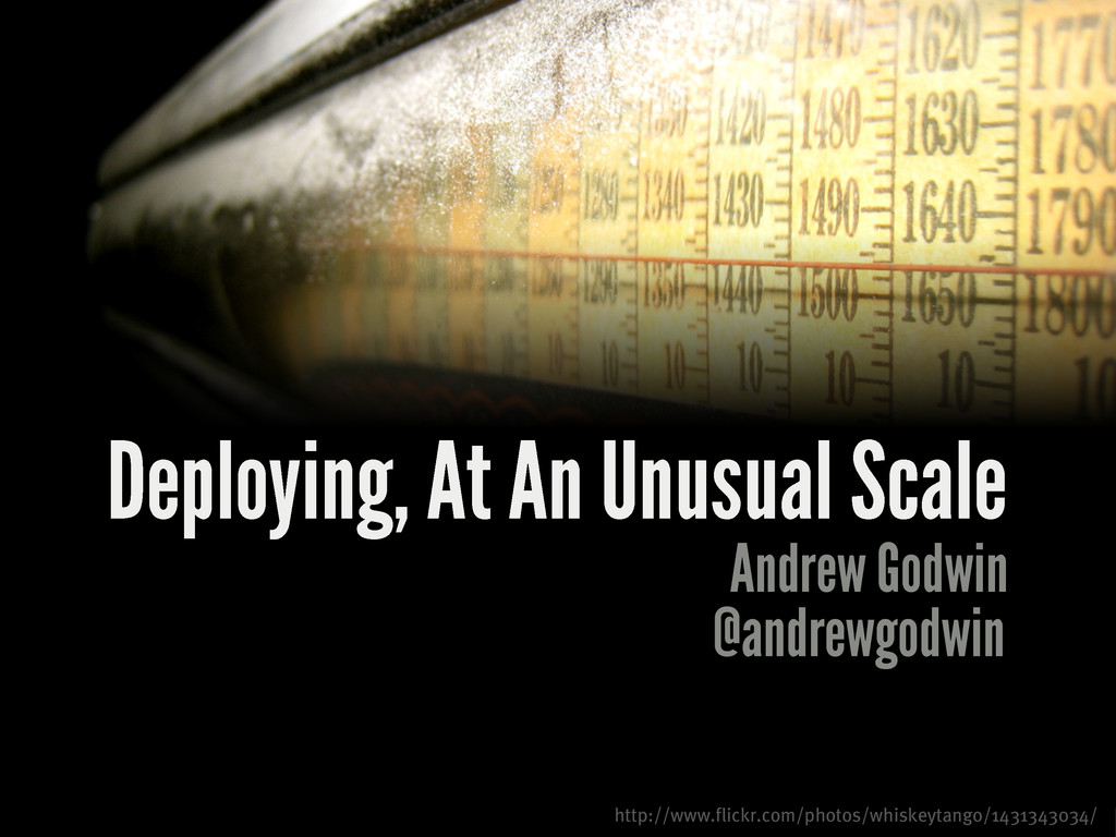 Deploying, At An Unusual Scale Andrew Godwin ht...