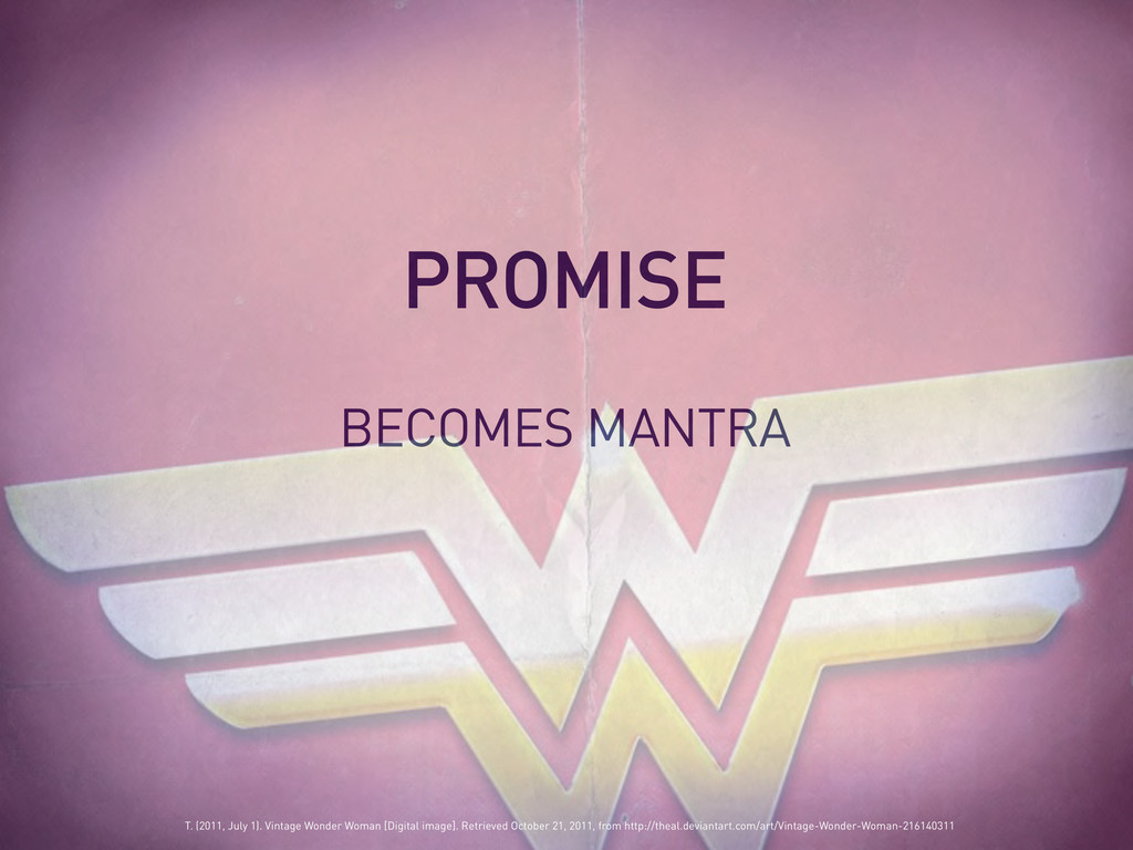BECOMES MANTRA PROMISE T. (2011, July 1). Vinta...