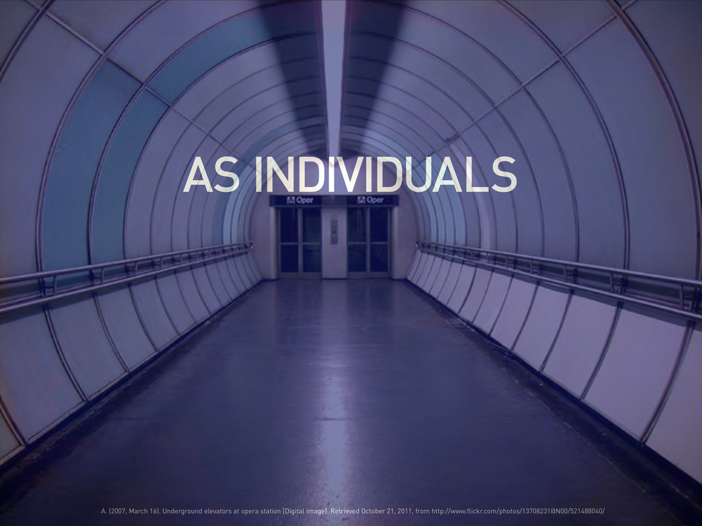 AS INDIVIDUALS A. (2007, March 16). Underground...