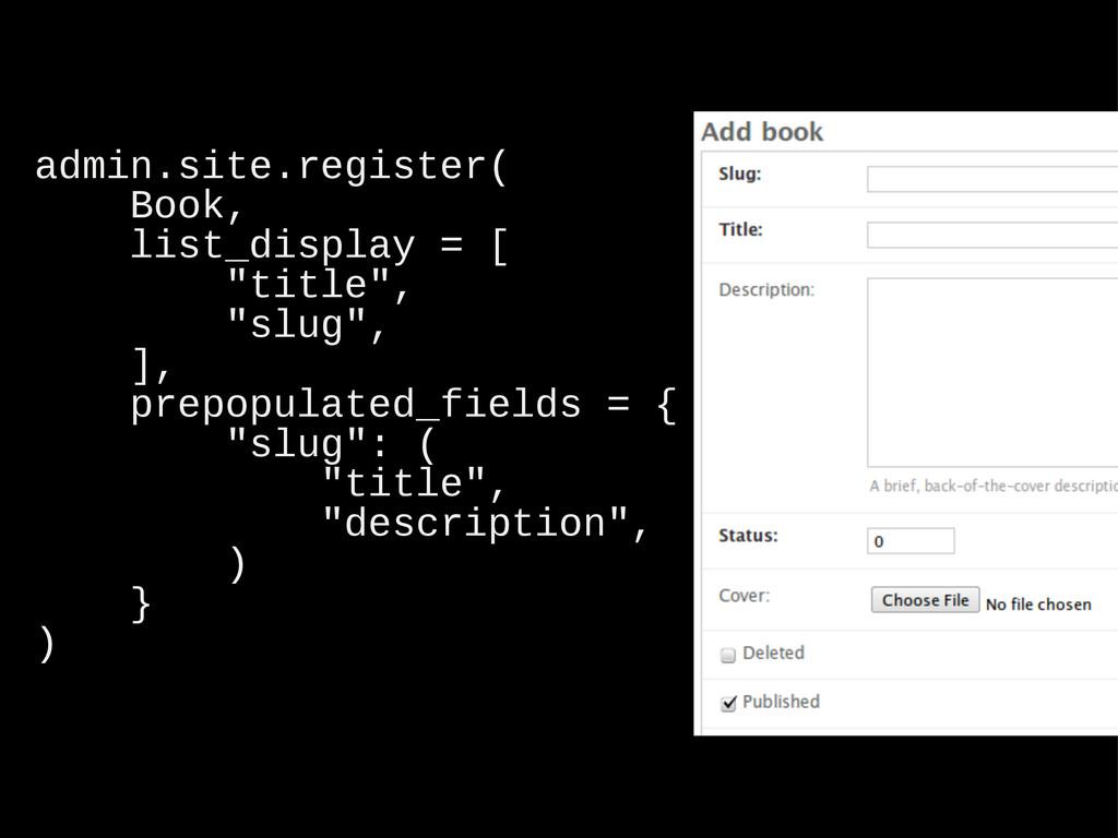 "admin.site.register( Book, list_display = [ ""ti..."