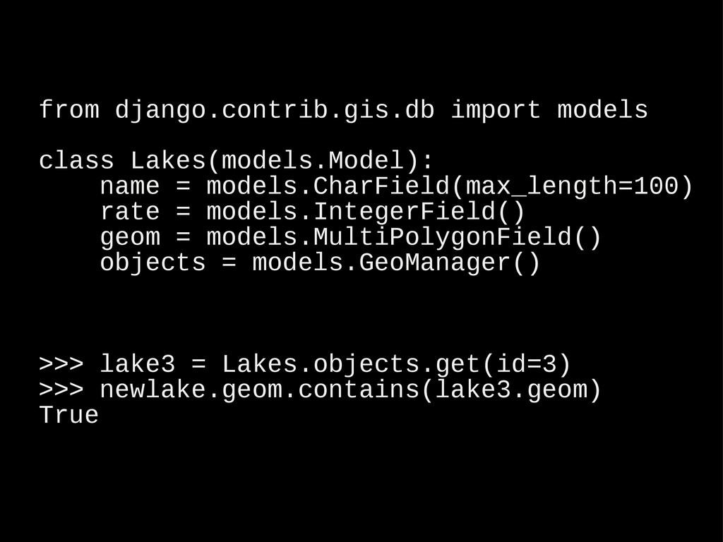from django.contrib.gis.db import models class ...