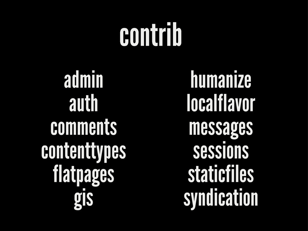 contrib admin auth comments contenttypes flatpa...