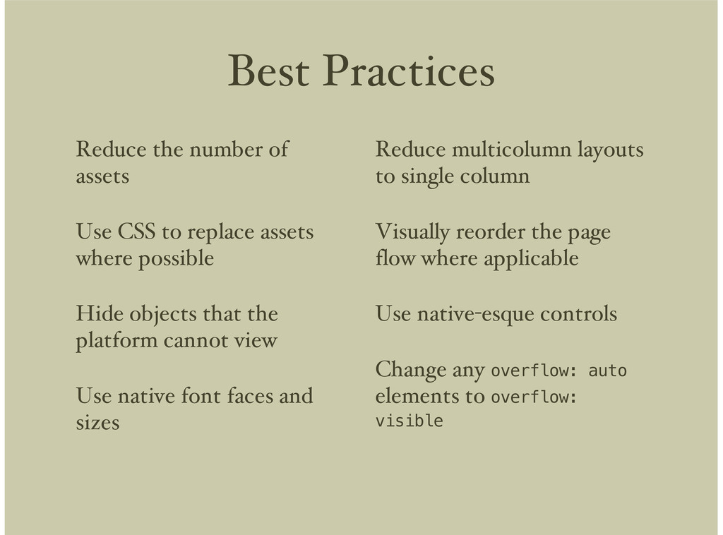 Best Practices Reduce the number of assets Use ...