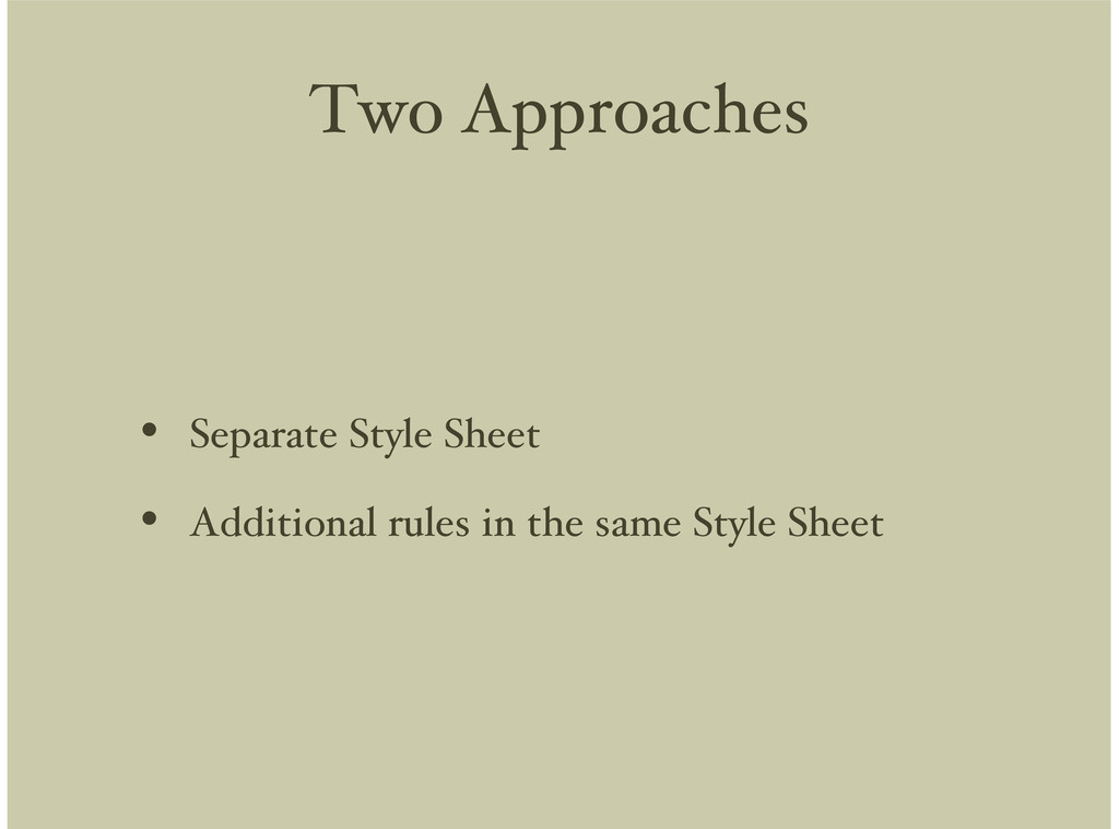 Two Approaches Separate Style Sheet Additional ...