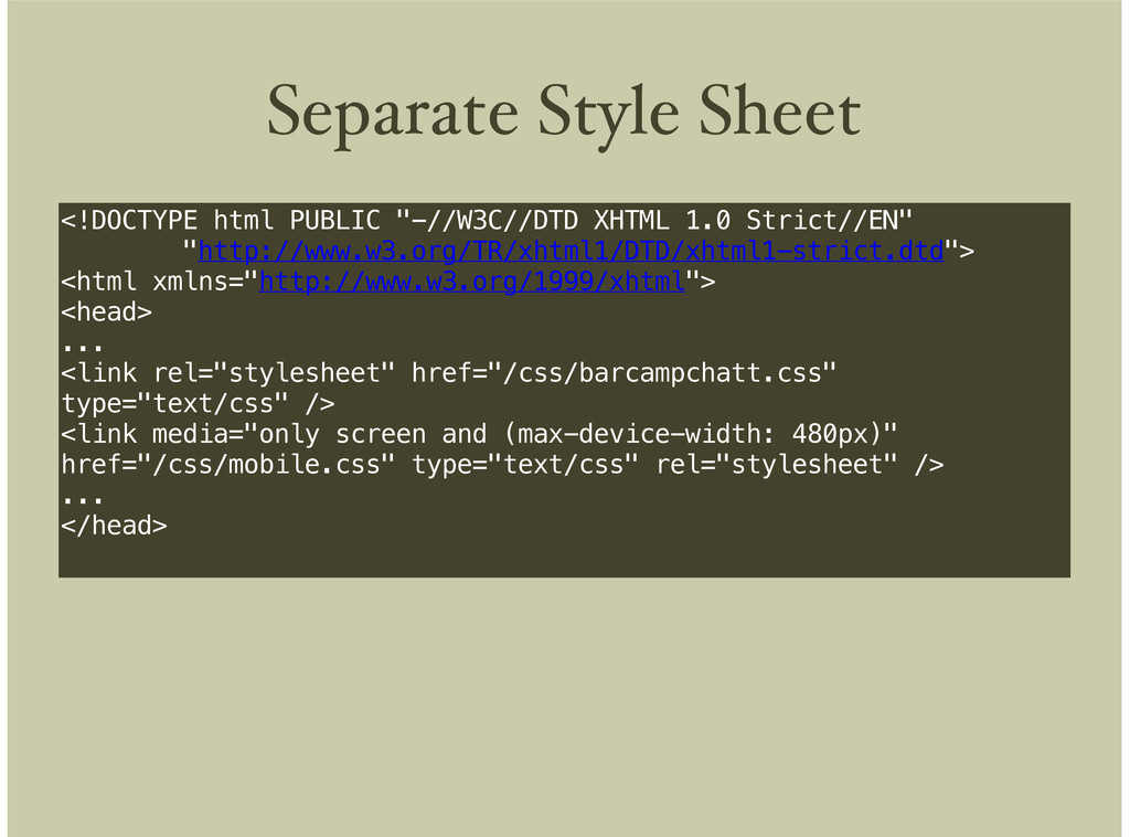 """Separate Style Sheet <!DOCTYPE html PUBLIC """"-//..."""
