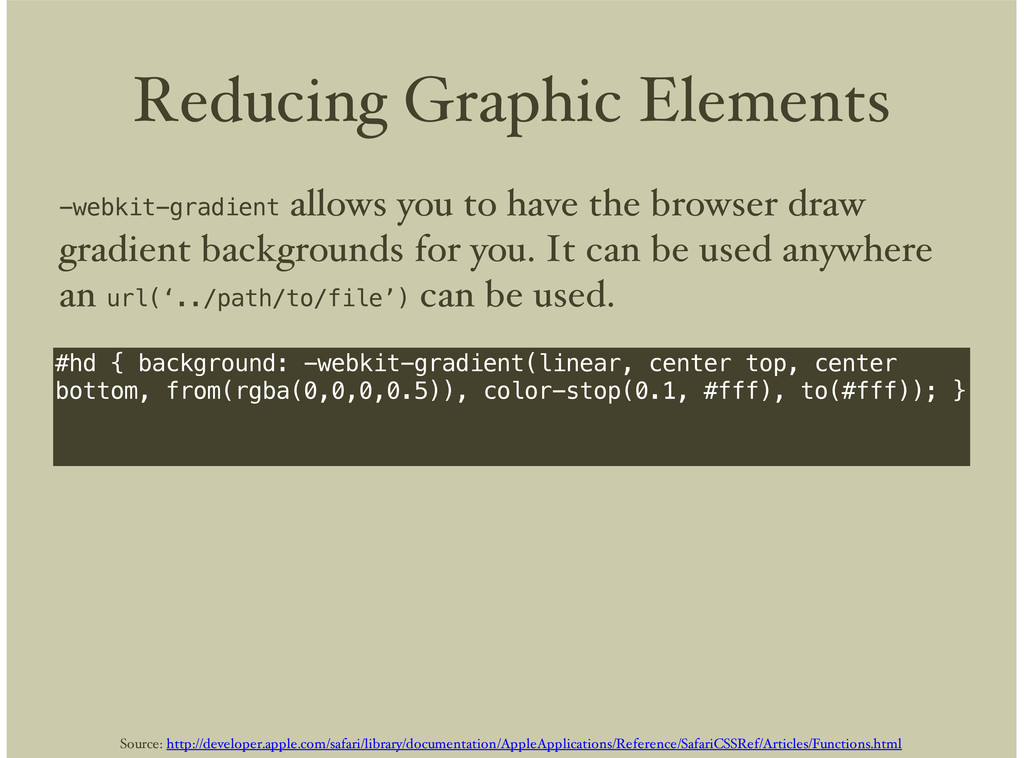 Reducing Graphic Elements #hd { background: -we...