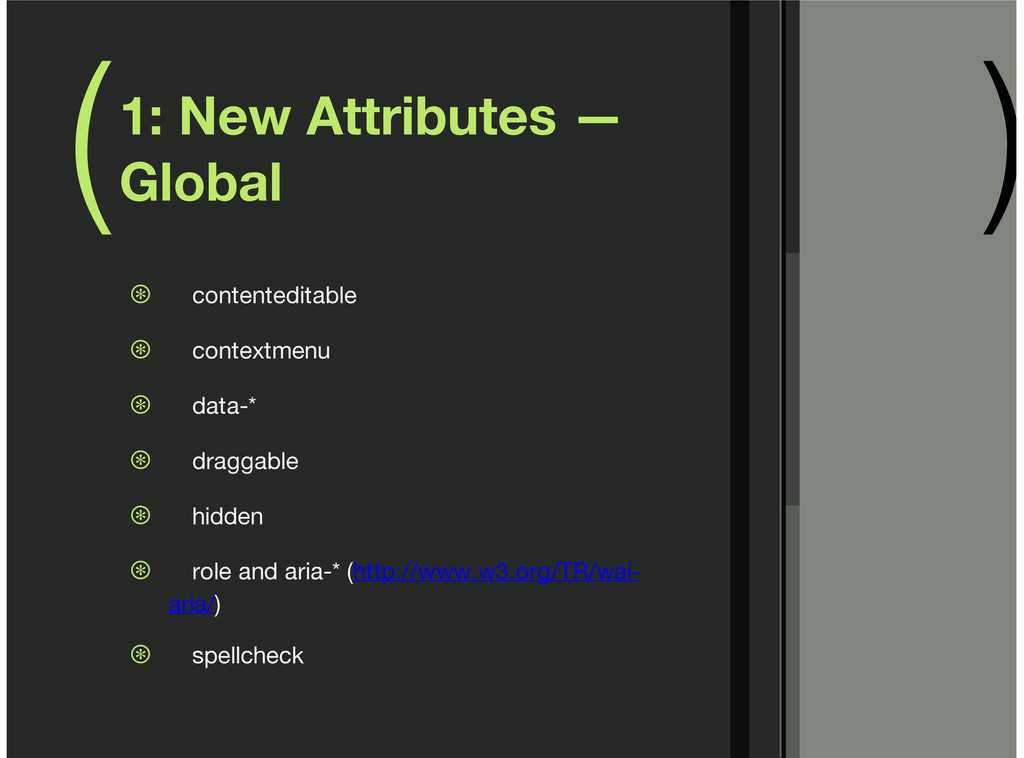 ( ) 1: New Attributes — Global contenteditable ...