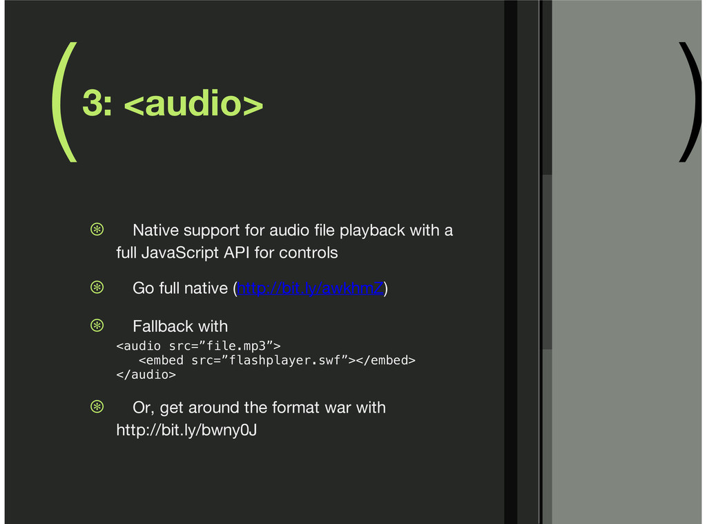 ( ) 3: <audio> Native support for audio file pl...