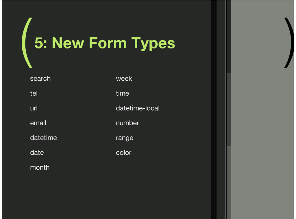 ( ) 5: New Form Types search tel url email date...