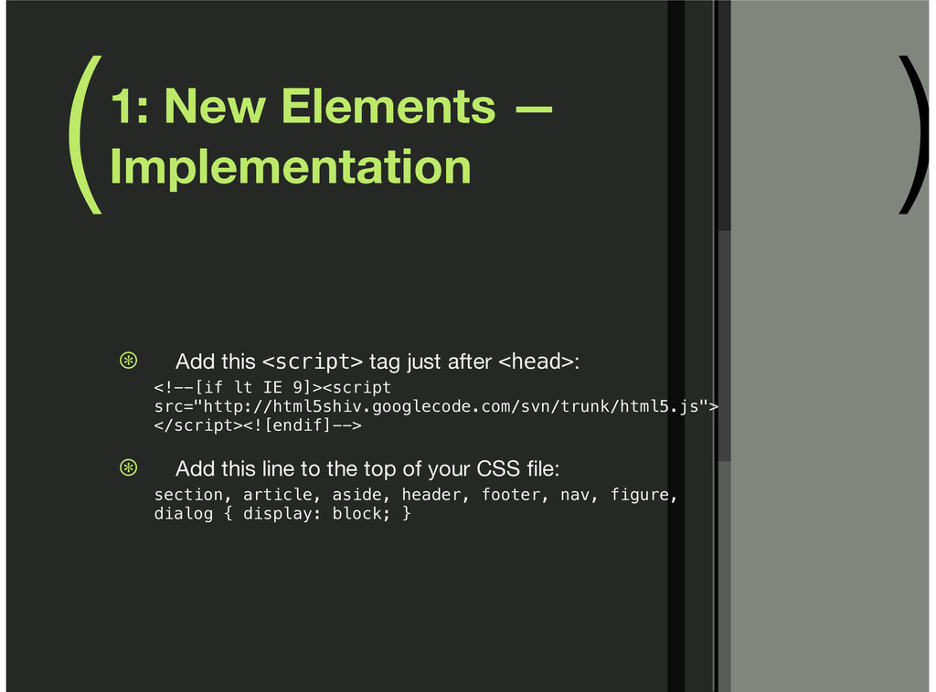 ( ) 1: New Elements — Implementation Add this <...