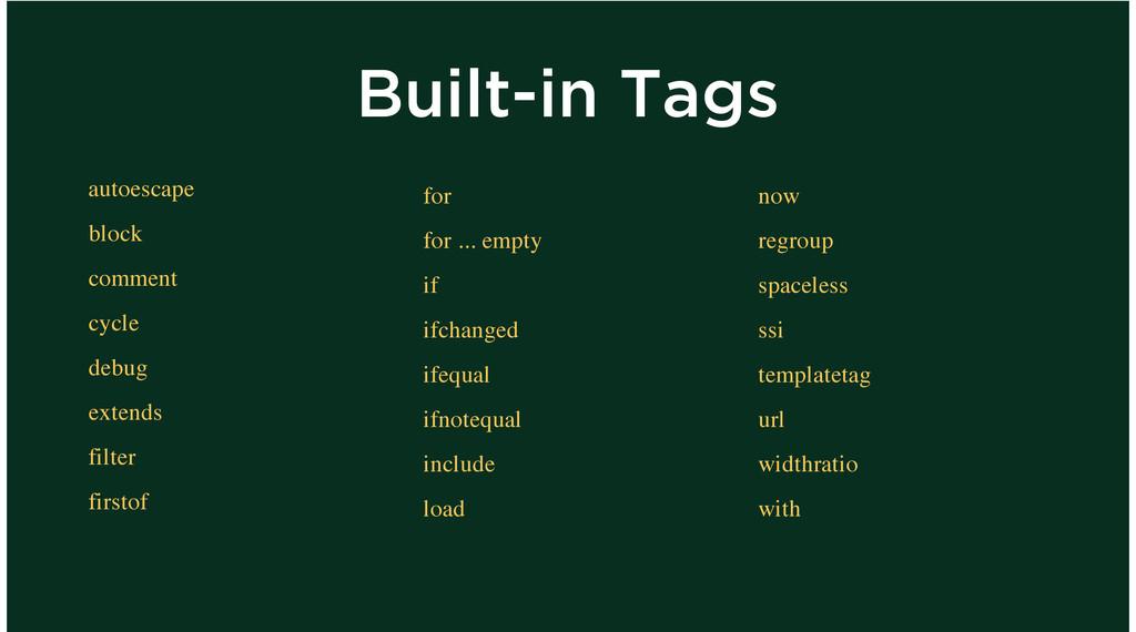 Built-in Tags autoescape block comment cycle de...