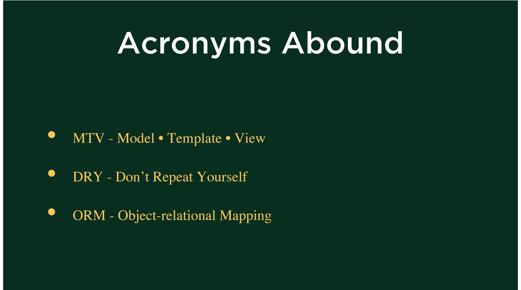 Acronyms Abound MTV - Model • Template • View D...