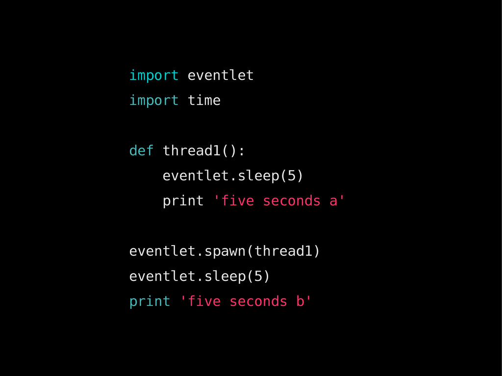 import eventlet import time def thread1(): even...