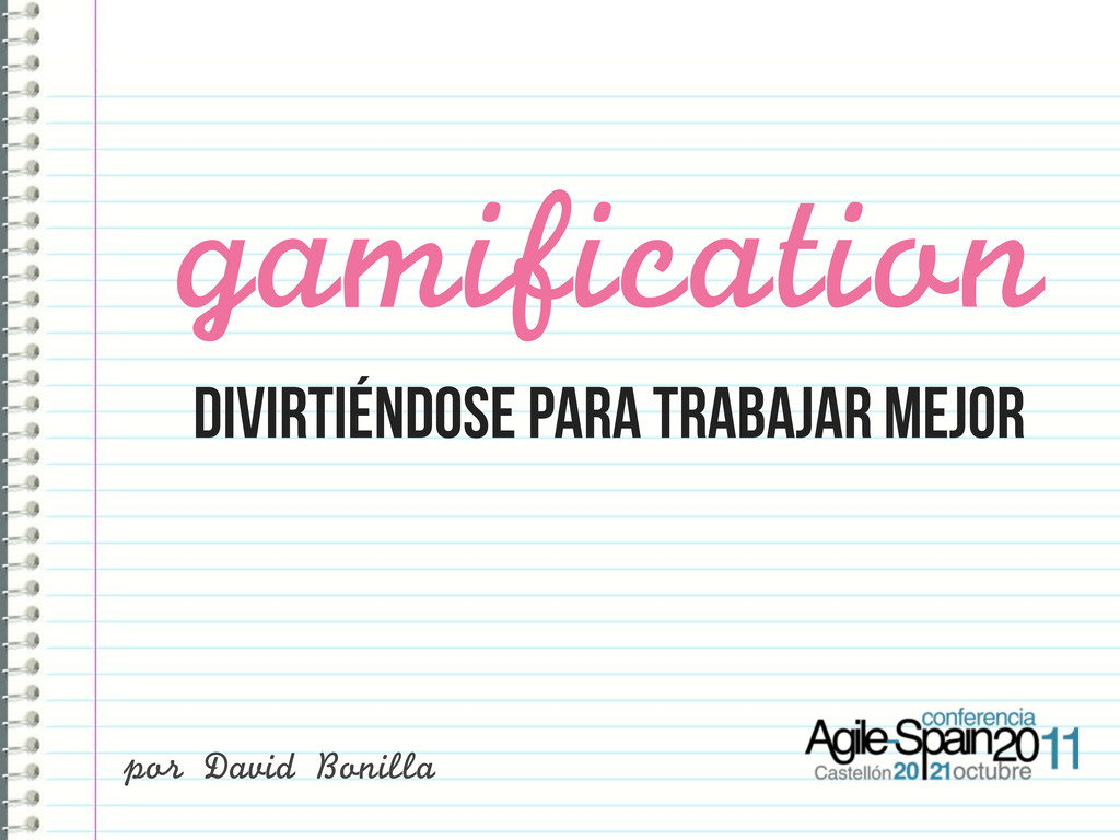 DIVIRTIÉNDOSE para trabajar mejor gamification ...