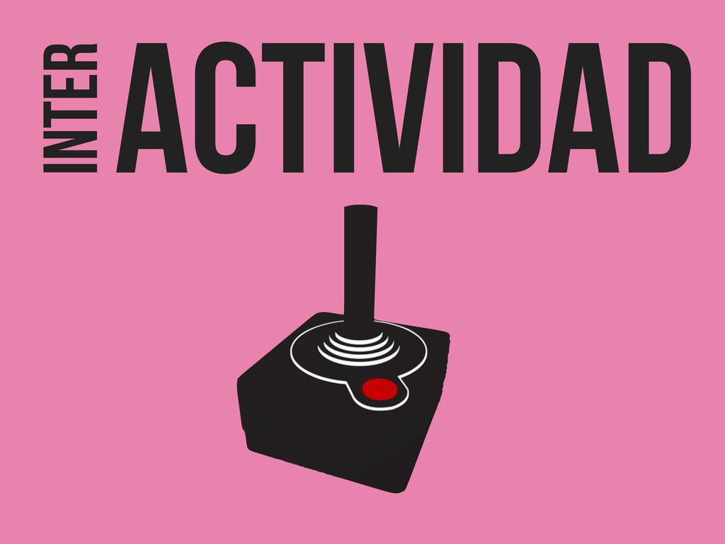 INTER ACTIVIDAD