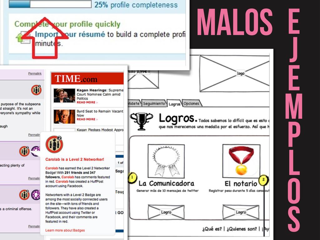 MALOS E J E M P L O S