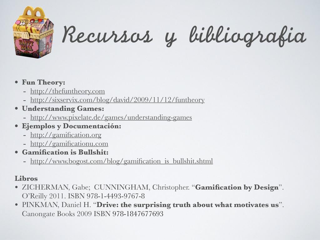 Recursos y bibliografia • Fun Theory: - http:...