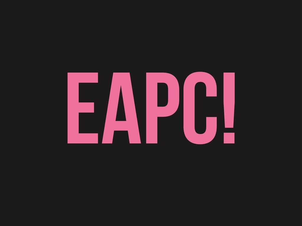 EAPC!