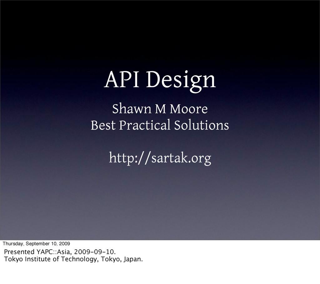 API Design Shawn M Moore Best Practical Solutio...