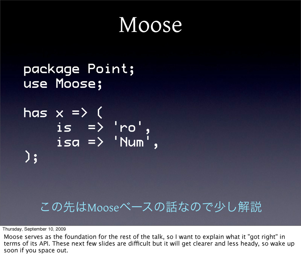 Moose package Point; use Moose; has x => ( is =...