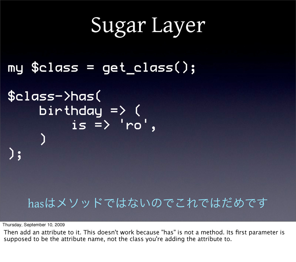 Sugar Layer my $class = get_class(); $class->ha...