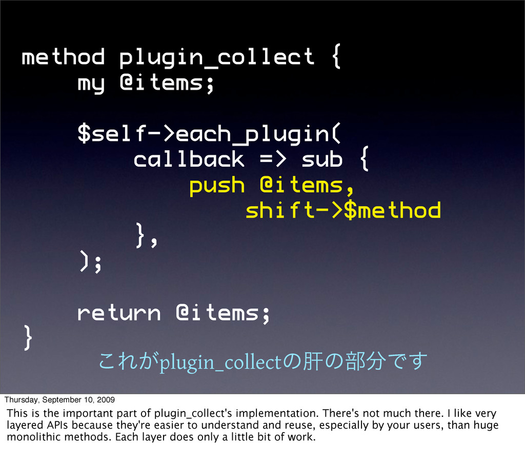 method plugin_collect { my @items; $self->each_...