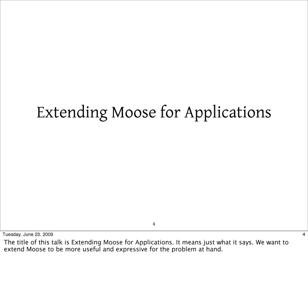 Extending Moose for Applications 4 4 Tuesday, J...